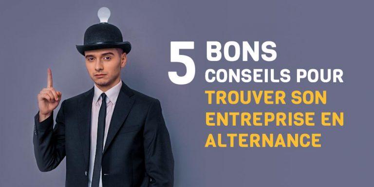 5 bons conseils pour trouver son entreprise en alternance